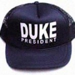 DAVID DUKE FOR PRESIDENT HAT