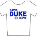 DAVID DUKE FOR US SENATE T-SHIRT