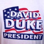 DUKE FOR PRESIDENT T-SHIRT