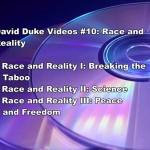 DAVID DUKE VIDEOS #10: RACE AND REALITY