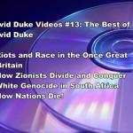 DAVID DUKE VIDEOS #13: THE BEST OF DAVID DUKE
